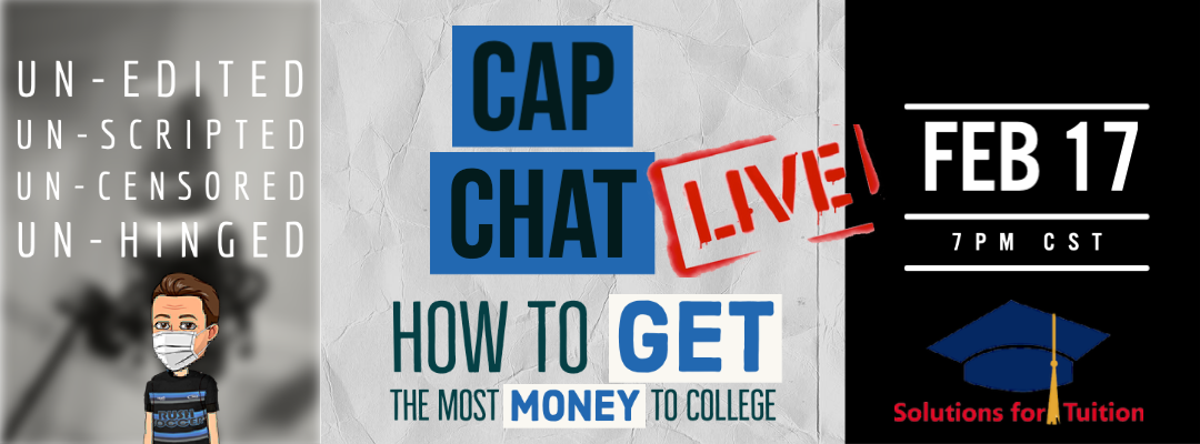 CAP Chat Live! How to get the Most Money for College