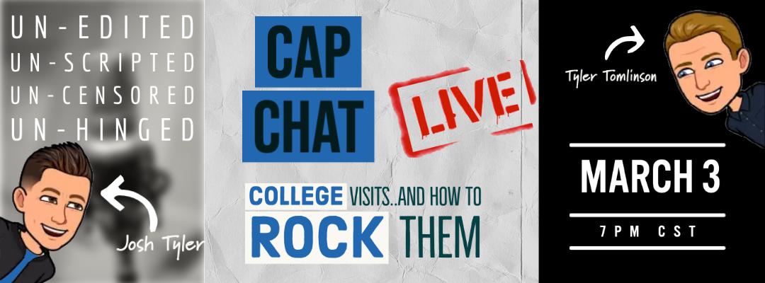 CAP Chat Live! Rock Your College Visit